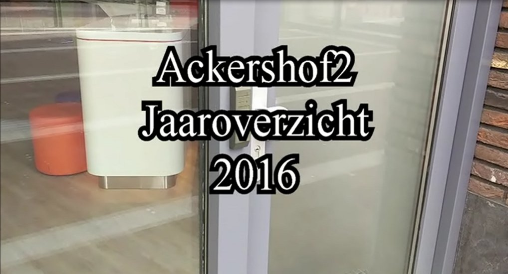Ackershof2 video overzicht 2016